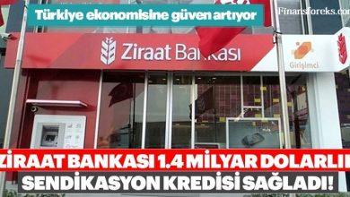 Ziraat Bankası 1,4 milyar dolar sendikasyon kredisi aldı