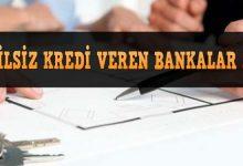 Kefilsiz Kredi Veren Bankalar Listesi ve Faiz Oranları 2019